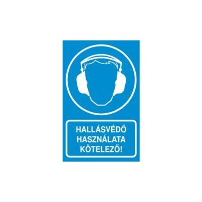 Hallásvédő használata kötelező! Vinil matrica 160x250
