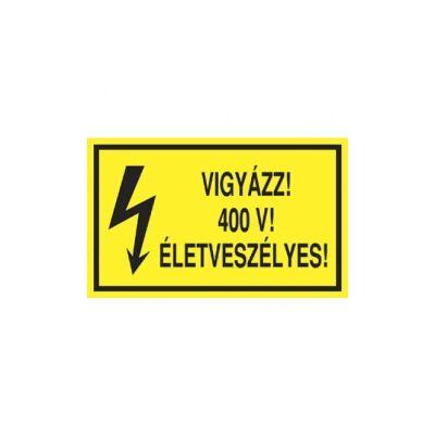 Vigyázz! 400 V! Életveszélyes! Vinil matrica 100x60