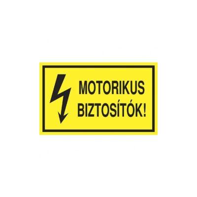 Motorikus biztosítók Vinil matrica 100x60