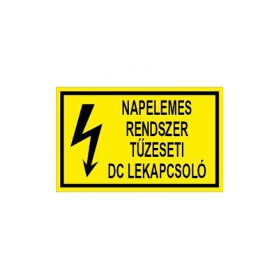 Napelemes rendszer tűzeseti DC lekapcsoló Vinil matrica 160x100
