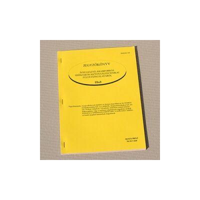 Jegyzőkönyv: Ívhegesztő áramforrás időszakos biztonságtechnikai felülvizsgálatáról
