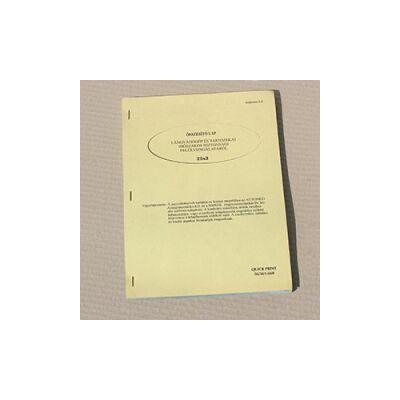 Összesítő lap: Lángvágógép és tartozékai időszakos biztonsági felülvizsgálatáról