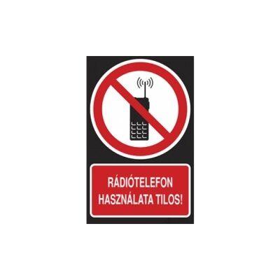 Rádiótelefon használata tilos! Horganyzott lemez Tábla 160x250