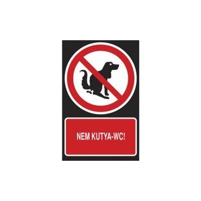 Nem kutya WC! Horganyzott lemez Tábla 160x250