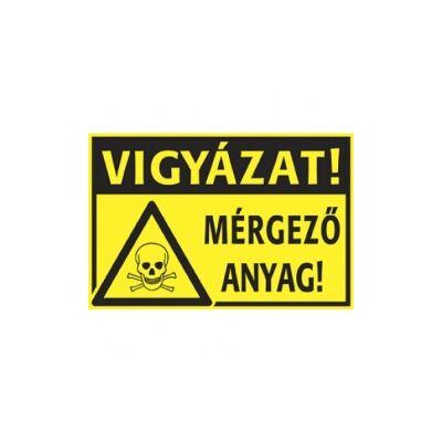 Mérgező anyag! Vigyázat! Vinil matrica 400x250