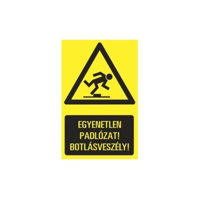 Egyenetlen padlózat! Botlásveszély! Vinil Matrica 160x250