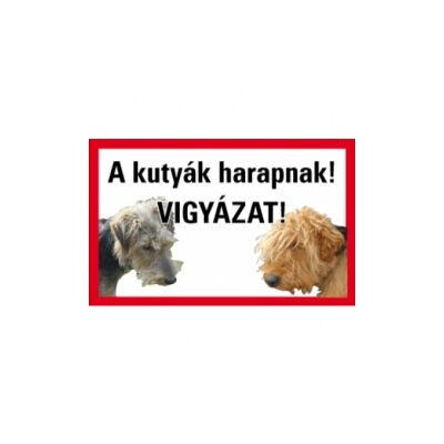 A kutya harap! Vigyázat! (egyéni felirattal, kutya fotóval) Vinil matrica 160x100
