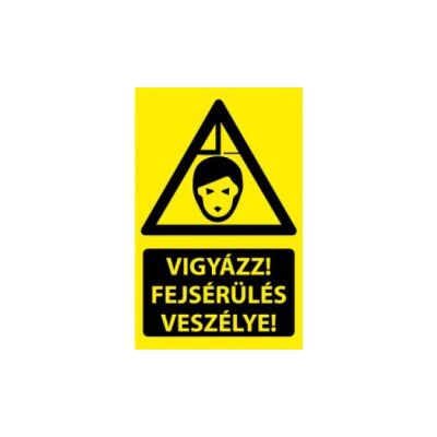 Vigyázz! Fejsérülés veszélye! Vinil matrica 160x250