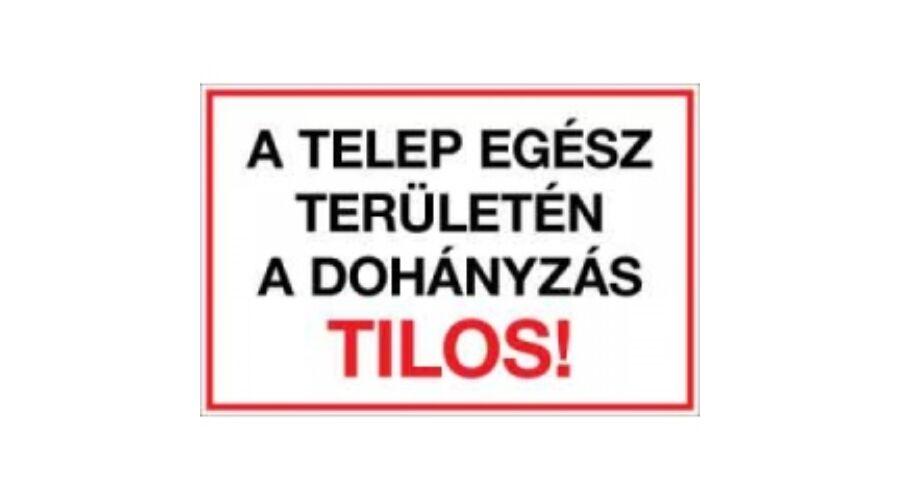 A Telep Egsz Terletn Dohnyzs Tilos PVC Tbla 600x400